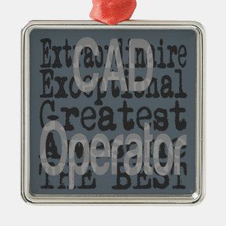 CAD Operator Extraordinaire Metal Ornament