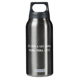 Cafe Mocha Valium Vodka Latte Insulated Water Bottle
