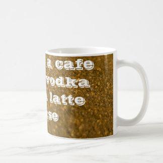 cafe mocha vodka valium latte coffee mug