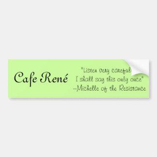 Cafe Rene-Michelle Bumper Sticker