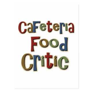Cafeteria Food Critic Postcard