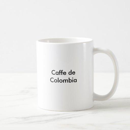 Caffe de Colombia Coffee Mugs