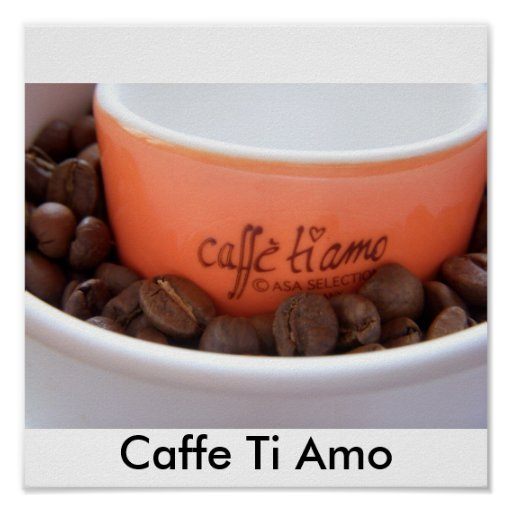 Caffe Ti Amo Print