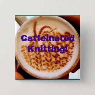 Caffeinated Knitting, mug, square button