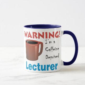 Caffeine Deprived Lecturer Mug