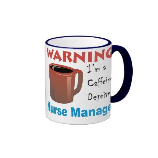 Caffeine Deprived Nurse Manager Mug