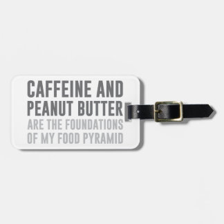 Caffeine & Peanut Butter Luggage Tag