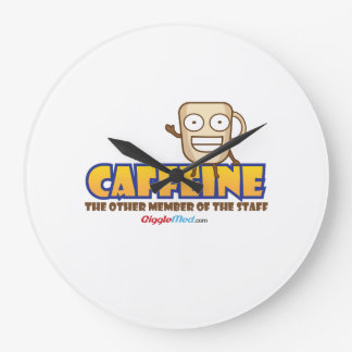 Caffeine, The Other Member of the Staff Large Clock