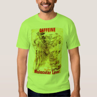 CAFFEINE to the Molecular Level T-shirt