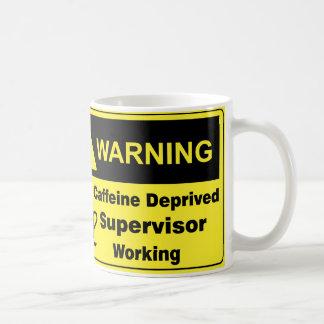 Caffeine Warning Supervisor Basic White Mug
