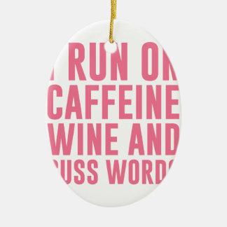 Caffeine Wine & Cuss Words Ceramic Ornament