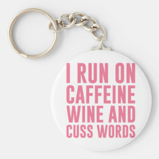Caffeine Wine & Cuss Words Key Ring