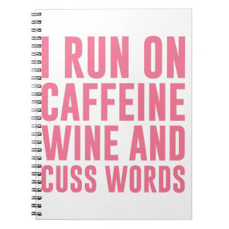 Caffeine Wine & Cuss Words Notebook