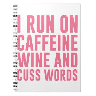 Caffeine Wine & Cuss Words Notebooks