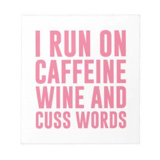 Caffeine Wine & Cuss Words Notepad