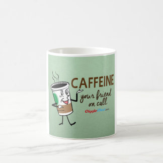 Caffeine, Your Friend on Call Coffee Mug