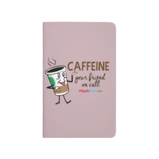 Caffeine, Your Friend on Call Journal