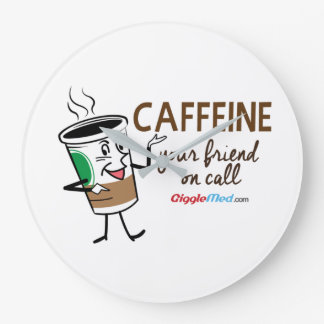 Caffeine, Your Friend on Call Large Clock