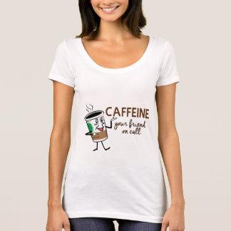 Caffeine, Your Friend on Call T-Shirt