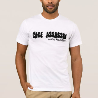 CAGE ASSASSIN , MMA FIGHTER T-Shirt