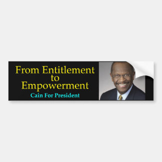 Cain For President - Empowerment Bumpersticker Bumper Sticker