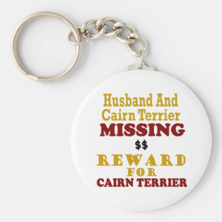 Cairn Terrier  & Husband Missing Reward For Cairn Basic Round Button Key Ring