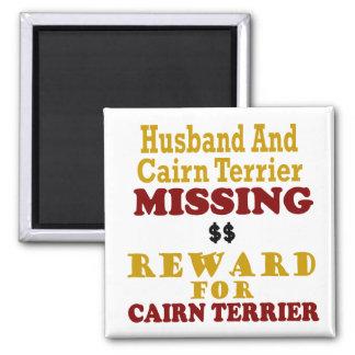 Cairn Terrier  & Husband Missing Reward For Cairn Square Magnet