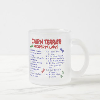 CAIRN TERRIER Property Laws 2 Frosted Glass Coffee Mug