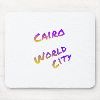 Cairo world city, colorful text art mouse pad