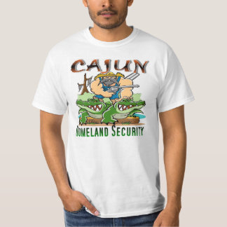 Cajun Homeland Security T-Shirt
