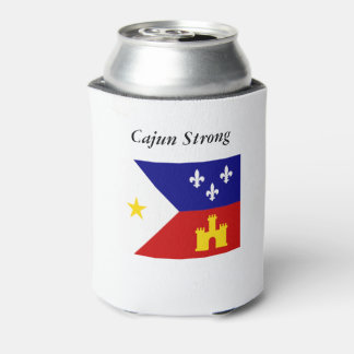 Cajun Strong and Proud Acadian Flag Can Coozie