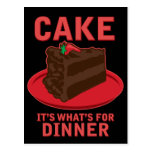 Cake, It's What's For DInner