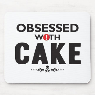 Cake Obsessed Mouse Pad