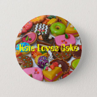 Cakes, Kate Loves Cake 6 Cm Round Badge