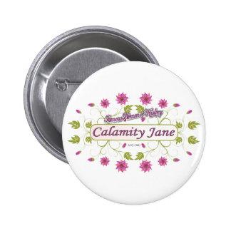 Calamity Jane ~ Famous American Women 6 Cm Round Badge