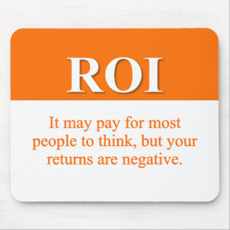 Calculating Your Return on Investment (2) Mouse Pad