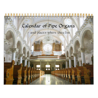 Calendar of Pipe Organs and where they live