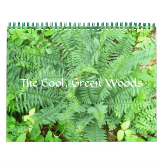 Calendar - The Cool, Green Woods