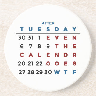 Calendar What The WTF Coaster