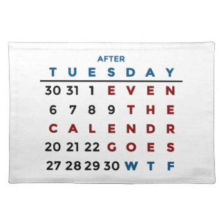 Calendar What The WTF Placemat