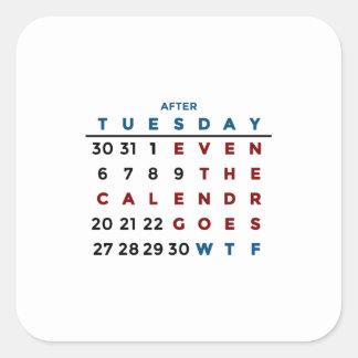 Calendar What The WTF Square Sticker