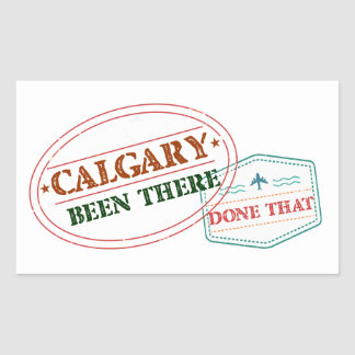Calgary Been there done that Rectangular Sticker
