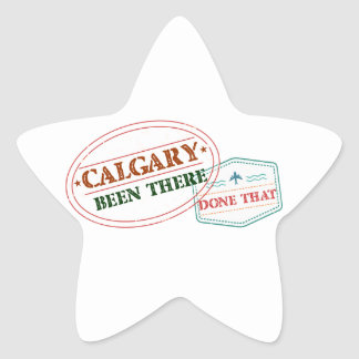 Calgary Been there done that Star Sticker
