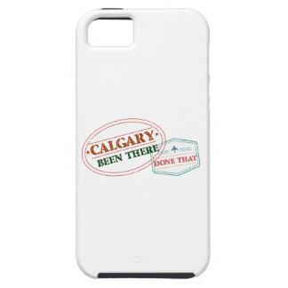 Calgary Been there done that Tough iPhone 5 Case
