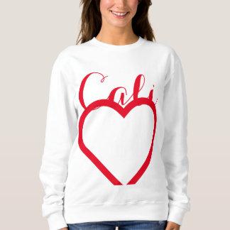 Cali is For Lovers Sweatshirt