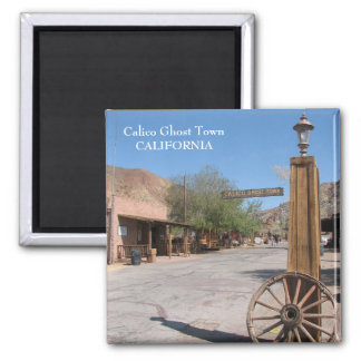 Calico Ghost Town Magnet!