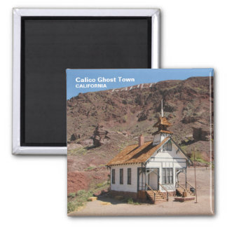 Calico Ghost Town Magnet