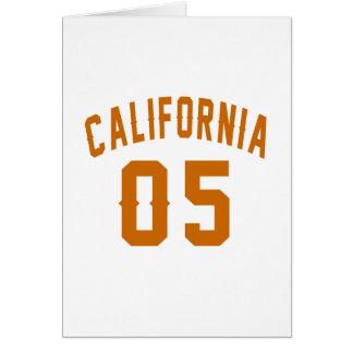 California 05 Birthday Designs Card