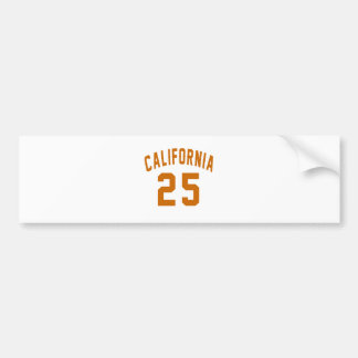 California 25 Birthday Designs Bumper Sticker