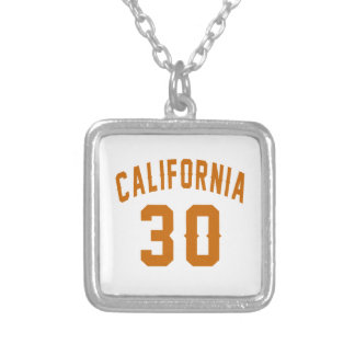 California 30 Birthday Designs Silver Plated Necklace